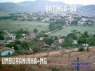BATINGA - BA &  UMBURANINHA -MG
